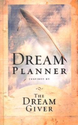 Dream Planner: Inspired by the Dream Giver